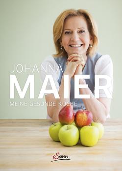 Meine gesunde Küche von Maier,  Johanna