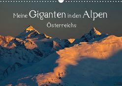 Meine Giganten in den Alpen ÖsterreichsAT-Version (Wandkalender 2018 DIN A3 quer) von Kramer,  Christa