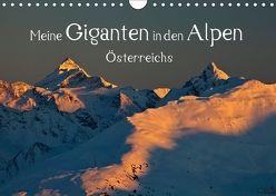 Meine Giganten in den Alpen ÖsterreichsAT-Version (Wandkalender 2018 DIN A4 quer) von Kramer,  Christa