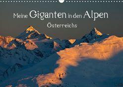 Meine Giganten in den Alpen ÖsterreichsAT-Version (Wandkalender 2019 DIN A3 quer) von Kramer,  Christa