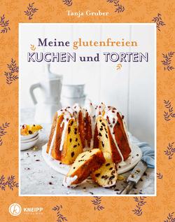 Meine glutenfreien Kuchen und Torten von Antholz,  Frauke, Gruber,  Tanja