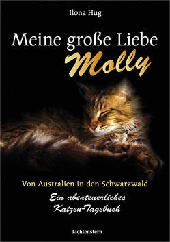 Meine große Liebe Molly von Bartoldi,  Raffael, Hug,  Ilona, Schmitt-Gramsch,  Gertrud, Voltmer,  Manfred, Voltmer,  Sebastian