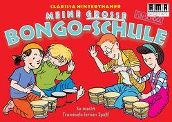 Meine grosse Bongo-Schule von Gleis,  Uli, Hinterthaner,  Clarissa