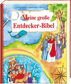 Meine große Entdecker-Bibel von Abeln,  Reinhard, Hoppe-Engbring,  Yvonne