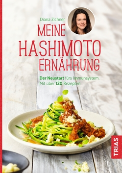 Meine Hashimoto-Ernährung von Zichner,  Diana