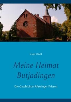 Meine Heimat Butjadingen von Wolff,  Sonja