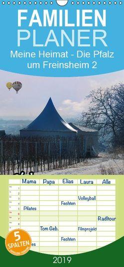 Meine Heimat – Die Pfalz um Freinsheim 2 – Familienplaner hoch (Wandkalender 2019 , 21 cm x 45 cm, hoch) von Schumann,  Karlfried