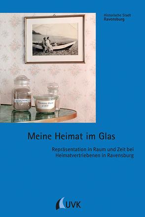 Meine Heimat im Glas von Bitterer,  Elena