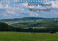 Meine Heimat Westerwald (Tischkalender 2020 DIN A5 quer) von Bläcker,  Petra