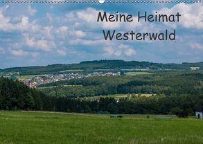 Meine Heimat Westerwald (Wandkalender 2018 DIN A2 quer) von Bläcker,  Petra