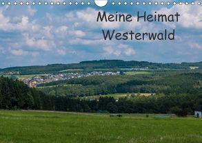 Meine Heimat Westerwald (Wandkalender 2018 DIN A4 quer) von Bläcker,  Petra