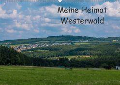 Meine Heimat Westerwald (Wandkalender 2019 DIN A2 quer) von Bläcker,  Petra