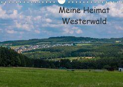 Meine Heimat Westerwald (Wandkalender 2019 DIN A4 quer) von Bläcker,  Petra
