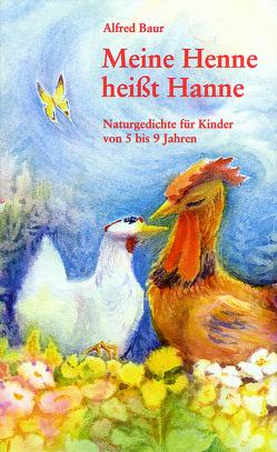 Meine Henne heißt Hanne von Baur,  Alfred, Feldmann,  Georges A
