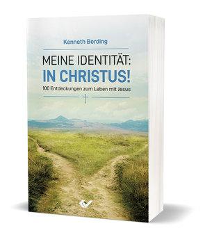 Meine Identität: in Christus! von Berding,  Kenneth