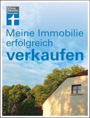 Meine Immobilie erfolgreich verkaufen von Siepe,  Werner