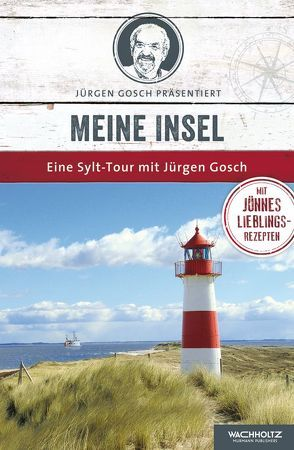 Meine Insel von Gosch,  Jürgen