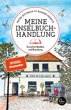 Meine Inselbuchhandlung von Dittrich,  Petra, Moritz,  Rainer