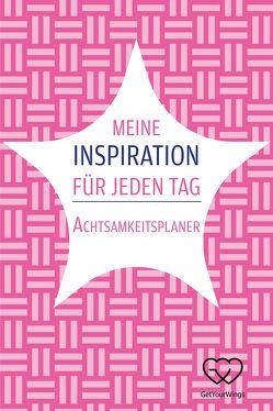 Meine Inspiration für jeden Tag von Ternès von Hattburg,  Dr. Anabel