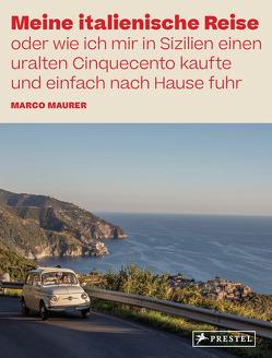 Meine italienische Reise von Etter,  Daniel, Maurer,  Marco