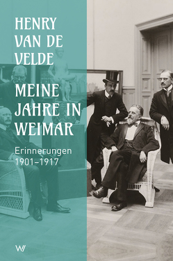 Meine Jahre in Weimar von van de Velde,  Henry