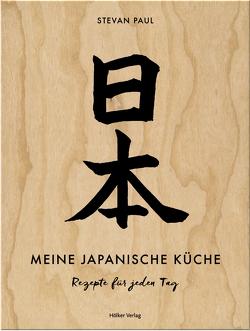 Meine japanische Küche von Paul,  Stevan, Thode,  Andrea