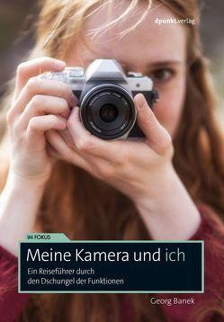 Meine Kamera und ich von Banek,  Georg
