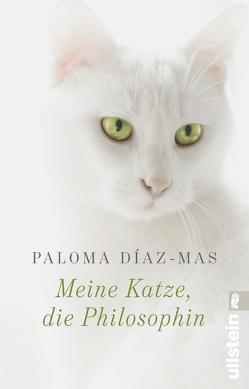 Meine Katze, die Philosophin von Díaz-Mas,  Paloma, Hoffmann-Dartevelle,  Maria