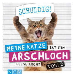 Meine Katze ist ein Arschloch – Deine auch? Vol.2 von Bunte,  Klaus