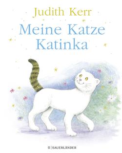 Meine Katze Katinka von Jeschke,  Mathias, Kerr,  Judith