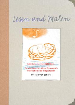 Meine Kinderbibel von Fingerling,  Anne, Lefrancois,  Markus