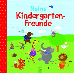 Meine Kindergarten-Freunde von Eimer,  Petra