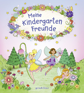 Meine Kindergarten-Freunde (Feen und Elfen) von Metzen,  Isabelle