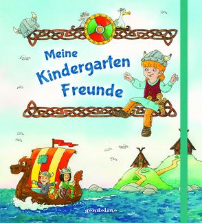 Meine Kindergarten-Freunde (Wikinger) von Coenen,  Sebastian