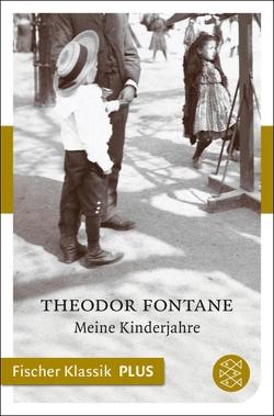 Meine Kinderjahre von Fontane,  Theodor