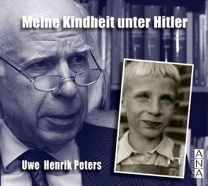 Meine Kindheit unter Hitler von Peters,  Uwe Henrik