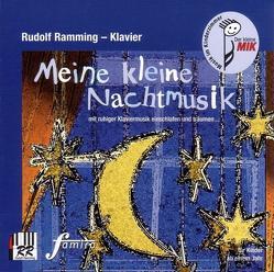 Meine kleine Nachtmusik von Ramming,  Rudolf