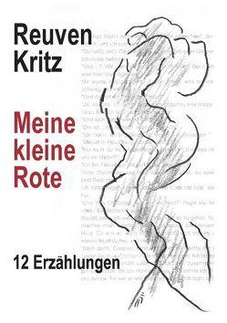 Meine kleine Rote von Kritz,  Reuven