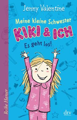 Meine kleine Schwester Kiki und ich Es geht los! von Berger,  Joe, Stohner,  Anu, Valentine,  Jenny