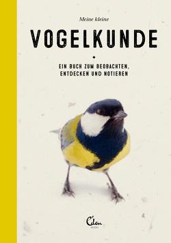 Meine kleine Vogelkunde von Janssen,  Gerard, Noort,  Maartje van den