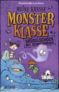 Meine krasse Monsterklasse – Gruselschock mit Schottenrock von Krueger,  Thomas, Riedel,  Anton