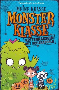 Meine krasse Monsterklasse – Kettenrasseln mit Kellerasseln von Krueger,  Thomas, Riedel,  Anton