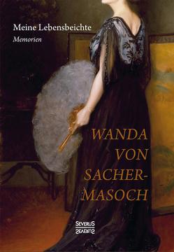 Meine Lebensbeichte von Sacher-Masoch,  Wanda von