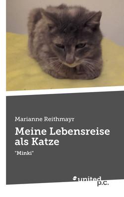 Meine Lebensreise als Katze von Reithmayr,  Marianne