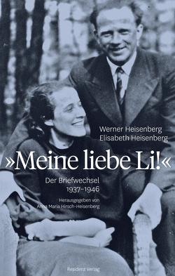 Meine liebe Li! von Heisenberg,  Elisabeth