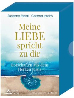 Meine Liebe spricht zu dir- Botschaften aus dem Herzen Jesus von Insam Corinna, Steidl,  Susanne