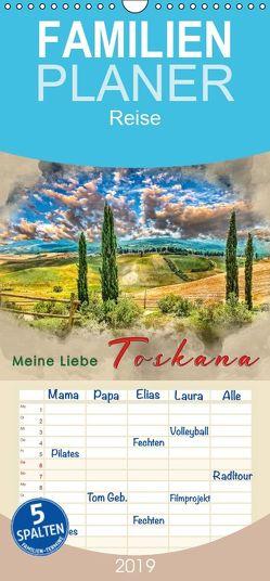 Meine Liebe – Toskana – Familienplaner hoch (Wandkalender 2019 , 21 cm x 45 cm, hoch) von Roder,  Peter