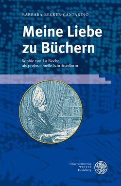 Meine Liebe zu Büchern von Becker-Cantarino,  Barbara