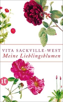 Meine Lieblingsblumen von Dormagen,  Christel, Rust,  Graham, Sackville-West,  Vita