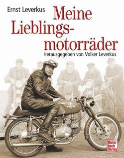 Meine Lieblingsmotorräder von Leverkus,  Ernst